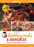 mixtipp Lieblingsrubs & Gewürze: Kochen mit dem Thermomix