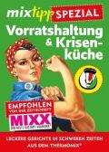 mixtipp-Spezial: Vorratshaltung & Krisenküche