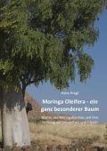 Moringa Oleifera –  ein ganz besonderer Baum