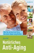 Natürliches Anti-Aging
