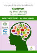 Neurotrition - Die richtige Ernährung für einen höheren IQ
