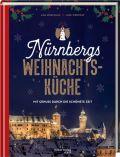 Nürnbergs Weihnachtsküche