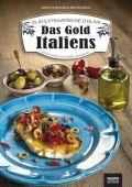 Olio Extravergine d'Oliva. Das Gold Italiens
