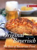 Original Bayerisch – The Best of Bavarian Food