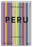 Peru. Das Kochbuch