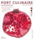 PORT CULINAIRE FORTY-EIGHT