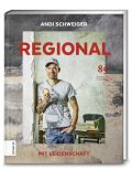 Regional mit Leidenschaft