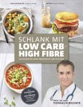 Schlank mit Low Carb – High Fibre