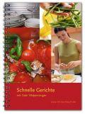 Schnelle Gerichte mit Gabi Wolpensinger