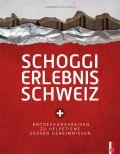 Schoggi Erlebnis Schweiz
