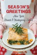 Season's Greetings - New York Brunch & Thanksgiving Dinner