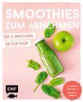 Smoothies zum Abnehmen - die 2-Wochen-Detox-Kur