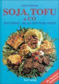 Soja, Tofu & Co.