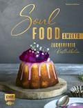 Soulfood Sweets - Zuckerfreie Köstlichkeiten