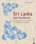Sri Lanka – Das Kochbuch