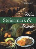 Steiermark, Wein und Küche