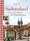 Sudetenland -Das große Buch der Familienrezepte