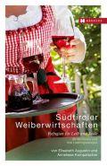 Südtiroler Weiberwirtschaften