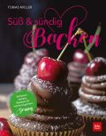 Süß & sündig Backen