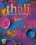 Thali – Das Indien-Kochbuch
