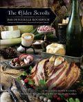 The Elder Scrolls: Das offizielle Kochbuch: Rezepte aus Himmelsrand, Morrowind und ganz Tamriel
