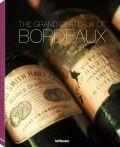 The Grand Châteaux of Bordeaux
