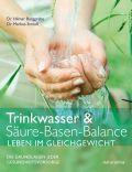 Trinkwasser & Säure-Basen-Balance – Leben im Gleichgewicht