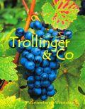 Trollinger & Co