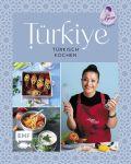 Türkiye – Türkisch kochen