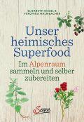 Unser heimisches Superfood