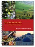 Urlaubsküche Italien / Griechenland mit Gabi Wolpensinger
