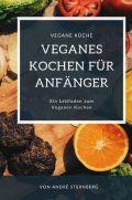 Veganes Kochen für Anfänger
