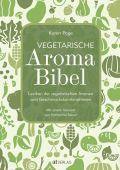 Vegetarische Aroma-Bibel