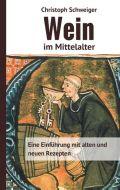 Wein im Mittelalter