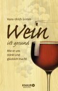 Wein ist gesund