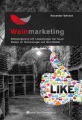 Weinmarketing – Das Praxishandbuch