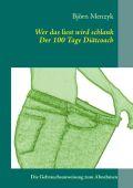 Wer das liest wird schlank - Der 100 Tage Diätcoach