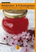 Wildblüten- & Kräutergelees