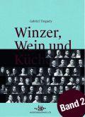 Winzer, Wein und Küche – 2