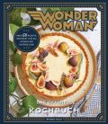 Wonder Woman: Das offizielle Kochbuch