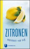 Zitronen - herzhaft und süß