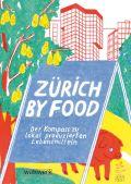 Zürich by Food